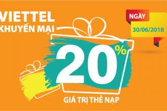 Viettel khuyến mãi 20% giá trị thẻ nạp ngày 30/6/2018
