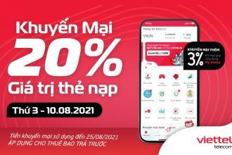 Ngày 10/08/2021, Viettel khuyến mại 20% giá trị tất cả thẻ nạp