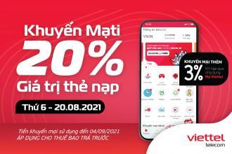 Ngày 20/8/2021, Viettel có khuyến mại nạp thẻ siêu hấp dẫn